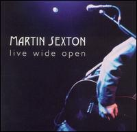Martin Sexton - Live Wide Open