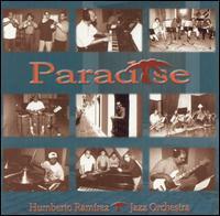 Humberto Ramírez - Paradise