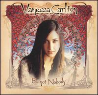 Vanessa Carlton - Be Not Nobody