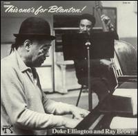 Duke Ellington & Ray Brown - This One's for Blanton