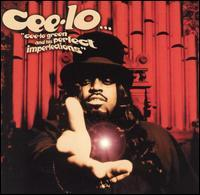 Cee Lo Green & His Perfect Imperfections - Cee Lo Green and His Perfect Imperfections