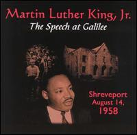 Martin Luther King, Jr. - Speech at Galilee