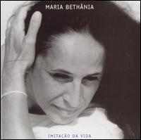 Maria Bethânia - Imitação da Vida
