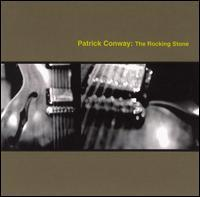 Patrick Conway - The Rocking Stone