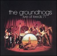 The Groundhogs - Live at Leeds '71