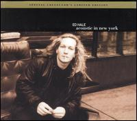 Ed Hale - Acoustic in New York