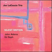 Joe Locascio - Silent Motion