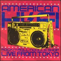 American Hi-Fi - Live From Tokyo