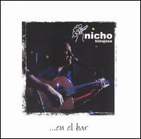 Nicho Hinojosa - En el Bar