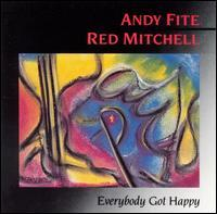 Andy Fite & Red Mitchell - Everybody Got Happy
