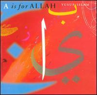 Yusuf Islam - A Is for Allah
