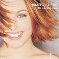 Natasha St. Pier - De l'Amour le Mieux
