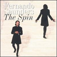 Fernando Saunders - The Spin