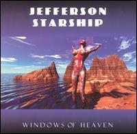 Jefferson Starship - Windows of Heaven