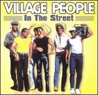 Village People - In the Street