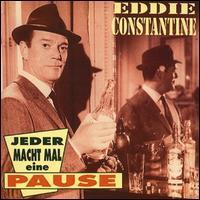Eddie Constantine - Jeder Macht Mal Eine Pause