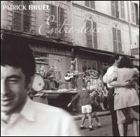Patrick Bruel - Entre Deux