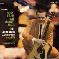 Bill Anderson - Bright Lights and Country Music