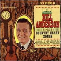 Bill Anderson - Bill Anderson Sings Country Heart Songs
