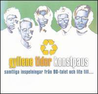 Gyllene Tider - Konstpaus