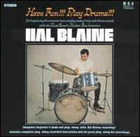Hal Blaine - Have Fun!!! Play Drums!!!