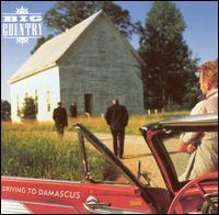 Big Country - Driving to Damascus