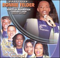 Professor Ronnie Felder/The Voices of Inspiration Community Choir - Just Been So Good