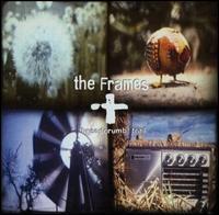 The Frames - Breadcrumb Trail