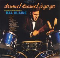 Hal Blaine - Drums! Drums! A Go Go