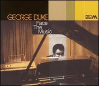 George Duke - Face the Music