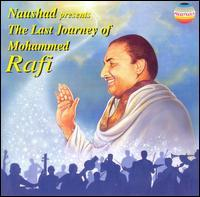 Mohammed Rafi - The Last Journey of Mohammed Rafi