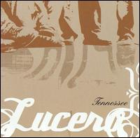 Lucero - Tennessee
