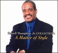 Russell Thompkins, Jr. - Collection: A Matter of Style
