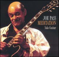 Joe Pass - Meditation: Solo Guitar