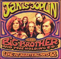 Janis Joplin with Big Brother and the Holding Co. - Live at Winterland '68
