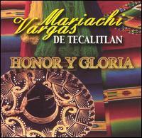 Mariachi Vargas De Tecalitlan - Honor Y Gloria