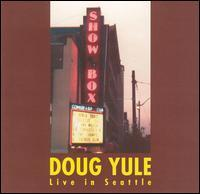 Doug Yule - Live in Seattle