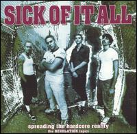 Sick of It All - Spreading the Hardcore Reality