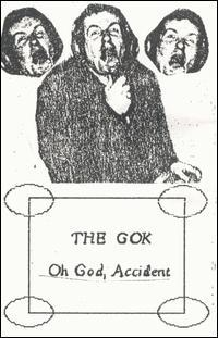 The Gok - Oh God, Accident