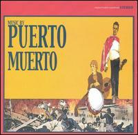 Puerto Muerto - ...Your Bloated Corpse Has Washed Ashore