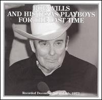 Bob Wills & His Texas Playboys - For the Last Time