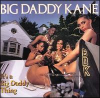 Big Daddy Kane - It's a Big Daddy Thing