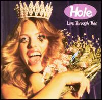 Hole - Live Through This [Bonus CD]