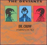 The Deviants - Dr. Crow