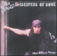 Little Steven & the Disciples of Soul - Men Without Women