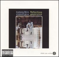 Iceberg Slim - Reflections