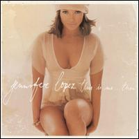 Jennifer Lopez - This Is Me... Then