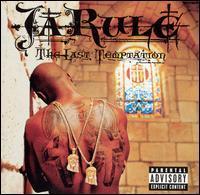 Ja Rule - The Last Temptation