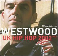 Tim Westwood - UK Hip Hop 2002, Vol. 1
