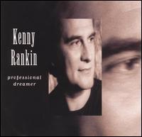 Kenny Rankin - Professional Dreamer